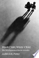 Black Child  White Child