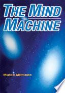 The Mind Machine