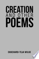 Creation and Other Poems