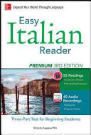 Easy Italian Reader, Premium 2nd Edition: A Three-Part Text for ...