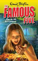 Famous Five  Five Go Off In A Caravan