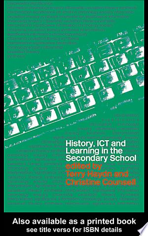Download History, ICT and Learning in the Secondary School Books - RDFBooks