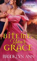 Bite Me, Your Grace [Pdf/ePub] eBook