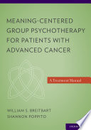 Meaning-Centered Group Psychotherapy for Patients with Advanced Cancer