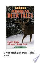 Great Michigan Deer Tales  Book 1