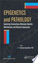 Epigenetics and Pathology Book