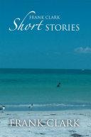 Frank Clark Short Stories