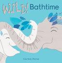 Wild Bath Time