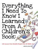 Everything I Need To Know I Learned From A Children S Book
