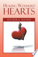 Healing Wounded Hearts Book