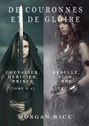 De Couronnes et de Gloire (Tomes 3 et 4)