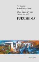 Once Upon a Time - Es War Einmal - Fukushima