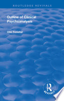 Revival  Outline of Clinical Psychoanalysis  1934