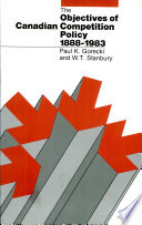 The Objectives Of Canadian Competition Policy 1888 1983