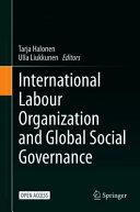 International Labour Organization and Global Social Governance