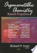 Organometallic Chemistry Research Perspectives