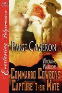 Commando Cowboys Capture Their Mate