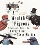 A Wealth of Pigeons, A Cartoon Collection by Steve Martin PDF