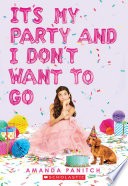 It s My Party and I Don t Want to Go Book