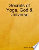 Secrets of Yoga  God   Universe