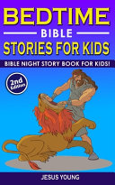 BEDTIME BIBLE STORIES for KIDS  2nd Edition  Book
