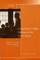 Community College Missions in the 21st Century