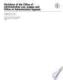 Decisions of the Office of Administrative Law Judges and Office of Administrative Appeals
