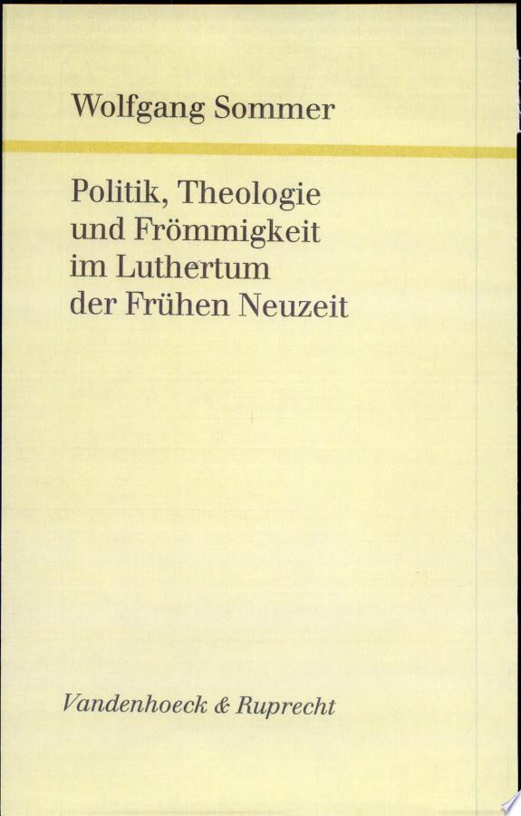 Politik, Theologie und Frömmigkeit