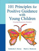 101 Principles For Positive Guidance With Young Children Book