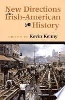 New Directions in Irish-American History