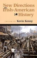 New Directions in Irish American History