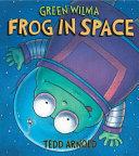 Green Wilma, Frog in Space Pdf/ePub eBook