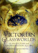 Victorian Glassworlds Pdf/ePub eBook