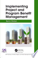 Implementing Project and Program Benefit Management Book