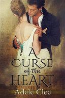 A Curse of the Heart