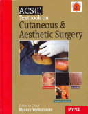 Textbook on Cutaneous and Aesthetic Surgery