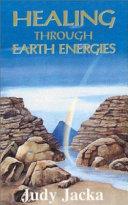 Healing Through Earth Energies