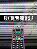 Contemporary Media: Structures, Functions, Issues and Ethics