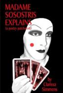 Madame Sosostris Explains (a Poetry Patchwork)