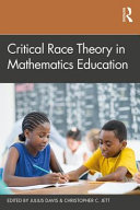 Critical Race Theory in Mathematics Education Book