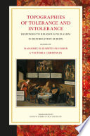 Topographies Of Tolerance And Intolerance