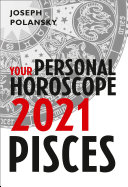 Pisces 2021  Your Personal Horoscope