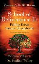 Pdf School of Deliverance II: Pulling Down Satanic Strongholds