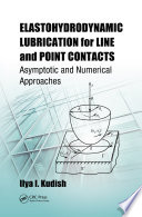 Elastohydrodynamic Lubrication for Line and Point Contacts