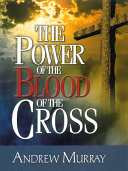 The Power of the Blood of the Cross ebook