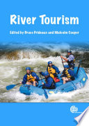 """River Tourism"" by Bruce Prideaux, Malcolm Cooper"