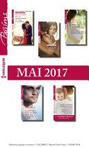 10 romans Passions + 1 gratuit (no655 à 659 - Mai 2017) Pdf/ePub eBook