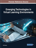 Emerging Technologies in Virtual Learning Environments