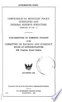 Compendium On Monetary Policy Guidelines And And Federal Reserve Structure