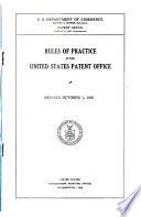 Rules of Practice in the United States Patent Office